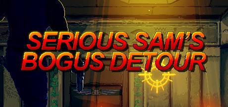 Serious Sam's Bogus Detour Hile Kodları