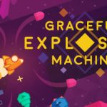 Graceful Explosion Machine Achievements