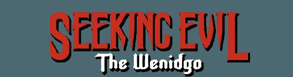 Seeking Evil: The Wendigo Achievements