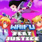 DEEP SPACE WAIFU: FLAT JUSTICE Cheat Codes