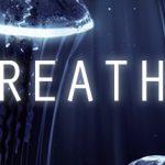 BREATHE Game Walkthrough