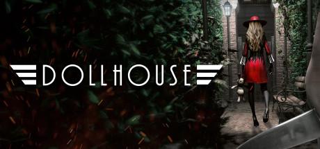 Dollhouse - Survival Guide
