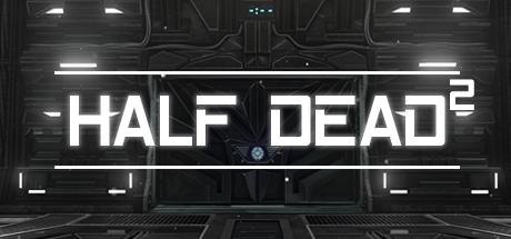 HALF DEAD 2 Cheats